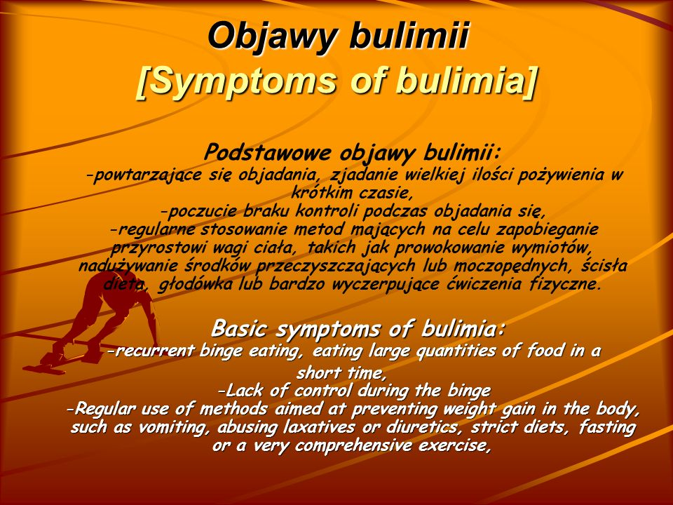 Objawy bulimii [Symptoms of bulimia]